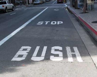 STOP BUSH before they stop the planet!